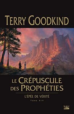 """Afficher """"L'épée de vérité n° 14 Le crépuscule des prophéties"""""""