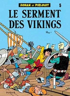 """Afficher """"Johan et Pirlouit n° 5 Le Serment des vikings"""""""