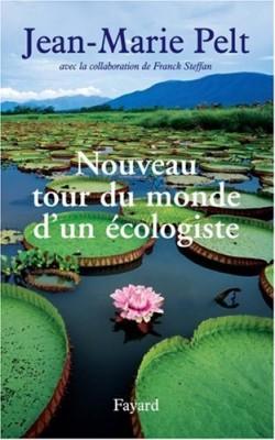 """Afficher """"Nouveau tour du monde d'un écologiste"""""""