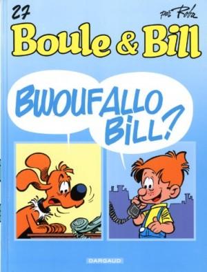 """Afficher """"Boule et Bill n° 27 Bwouf allo Bill ?"""""""