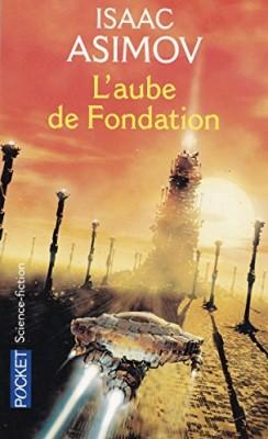 """Afficher """"Le cycle de la Fondation n° Tome 2 L'aube de Fondation"""""""