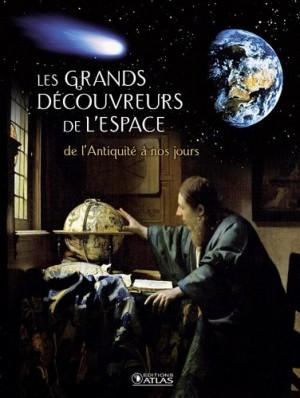 """Afficher """"Les grands découvreurs de l'espace"""""""