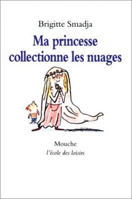 """Afficher """"Ma princesse collectionne les nuages"""""""