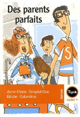 """Afficher """"Des parents parfaits"""""""