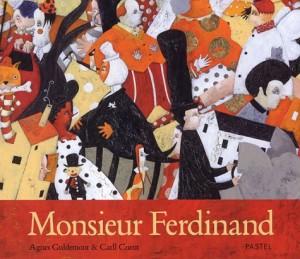 """Afficher """"Monsieur Ferdinand"""""""