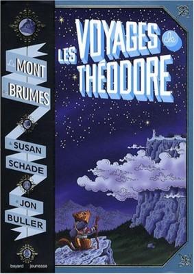 """Afficher """"Le mont des Brumes n° 1Les voyages de Théodore"""""""