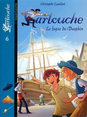 """Afficher """"Cartouche n° 6 La fugue du Dauphin"""""""