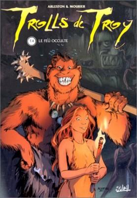 "Afficher ""Trolls de Troy n° 4 Le feu occulte"""