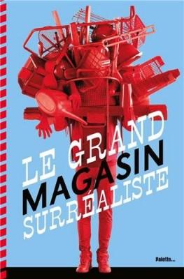 """Afficher """"Le grand magasin surréaliste"""""""