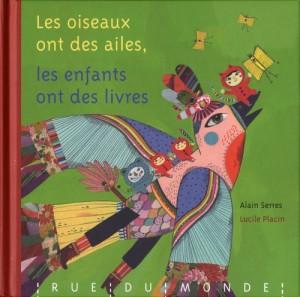 """Afficher """"Les oiseaux ont des ailes, les enfants ont des livres"""""""