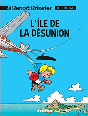 """Afficher """"Benoit Brisefer n° 9 L'île de la désunion"""""""