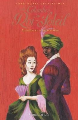 """Afficher """"Les colombes du Roi-Soleil n° 10Adélaïde et le prince noir"""""""