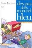 """Afficher """"Des pas dans mon ciel bleu"""""""