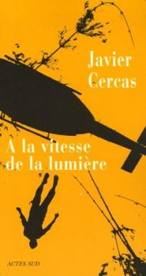 vignette de 'À la vitesse de la lumière (Javier Cercas)'