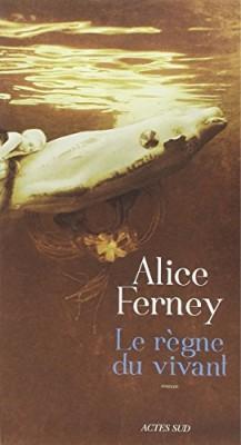 vignette de 'règne du vivant (Le) (Alice Ferney)'