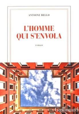 vignette de 'L'homme qui s'envola (Antoine Bello)'
