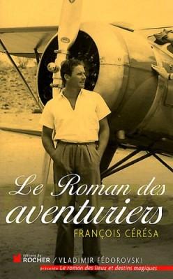 """Afficher """"Le roman des aventuriers"""""""