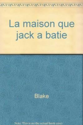 """Afficher """"La Maison que Jack a bâtie"""""""