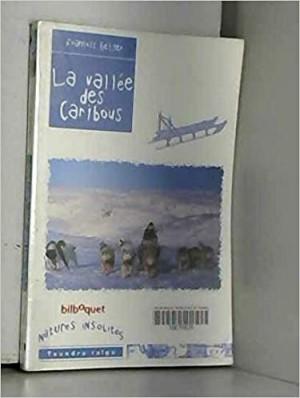 """Afficher """"La vallée des caribous"""""""