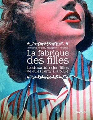 """Afficher """"La fabrique des filles"""""""