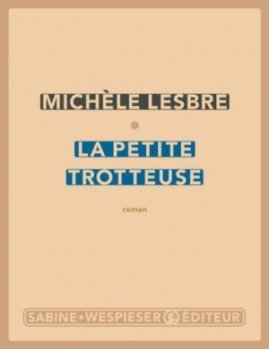 vignette de 'La petite trotteuse (Michèle Lesbre)'