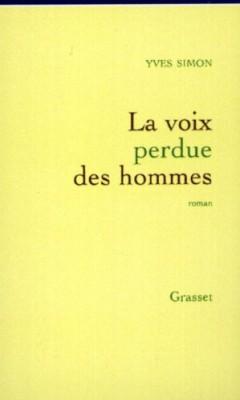 """Afficher """"La voix perdue des hommes"""""""