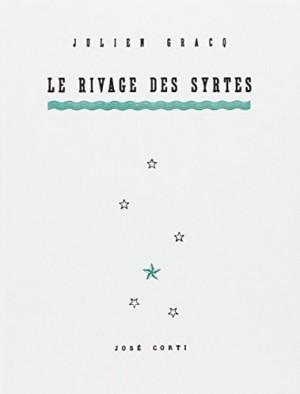 """Afficher """"Le Rivage des Syrtes"""""""