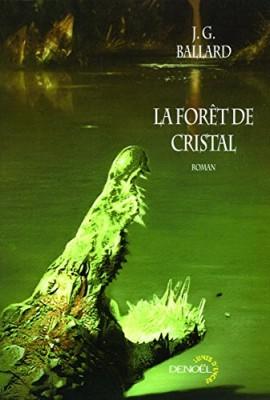 """Afficher """"La Forêt de cristal"""""""