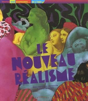 """Afficher """"Le nouveau réalisme"""""""
