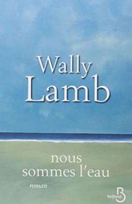 vignette de 'Nous sommes l'eau (Wally Lamb)'