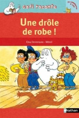 """Afficher """"Gafi raconte Une drôle de robe !"""""""