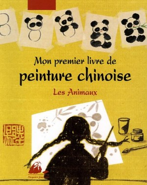 """Afficher """"Mon premier livre de peinture chinoise"""""""