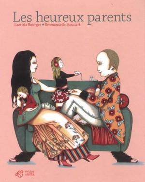 vignette de 'Les heureux parents (Laëtitia Bourget)'
