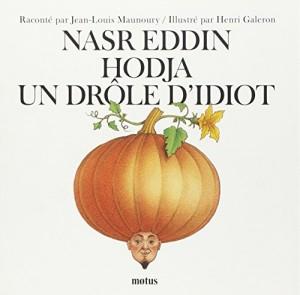 "Afficher ""Nasr Eddin Hodja un drôle d'idiot"""