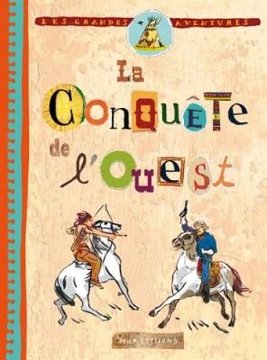 """Afficher """"La conquête de l'Ouest"""""""