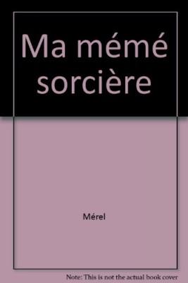 """Afficher """"Ma mémé sorcière"""""""
