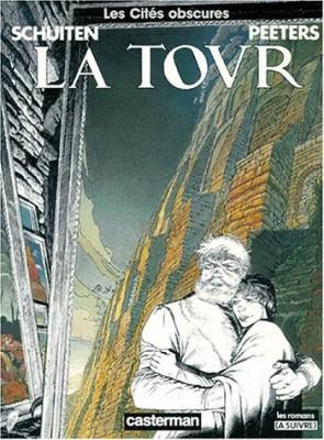 vignette de 'Les Cités obscures n° 3<br /> Tour (La) 3 (Benoît Peeters)'