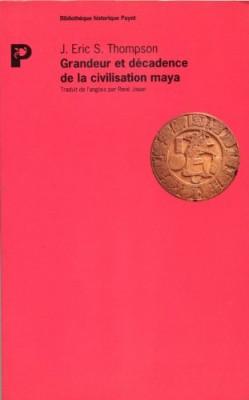 """Afficher """"Grandeur et décadence de la civilisation maya"""""""