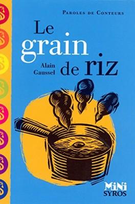"""Afficher """"Le grain de riz"""""""