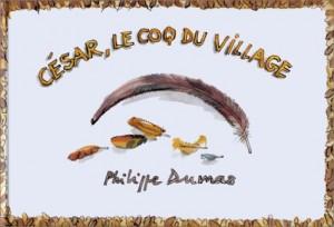 """Afficher """"César, le coq du village"""""""