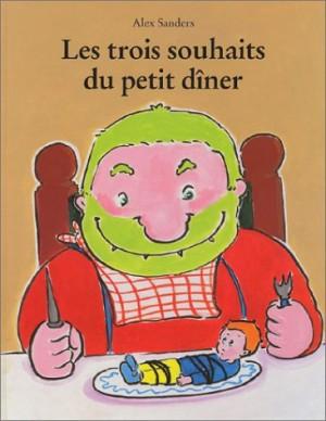 """Afficher """"trois souhaits du petit dîner (Les)"""""""
