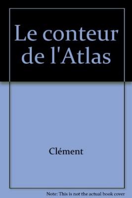 """Afficher """"Le conteur de l'Atlas"""""""