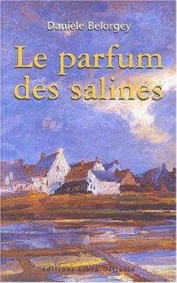 """Afficher """"Le parfum des salines"""""""