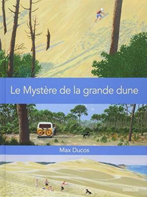 vignette de 'Le Mystère de la grande dune (Max Ducos)'