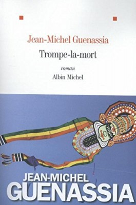 vignette de 'Trompe-la-mort (Jean-Michel Guenassia)'