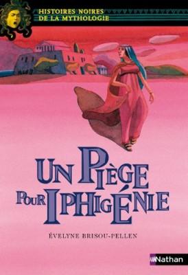 """Afficher """"Un piège pour Iphigénie"""""""