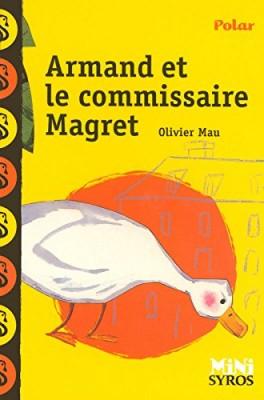 """Afficher """"Armand et le commissaire Magret"""""""