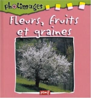 """Afficher """"Fleurs, fruits et graines"""""""