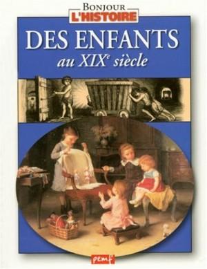 """Afficher """"Des enfants au XIXe siècle"""""""