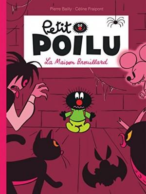 """Afficher """"Petit PoiluLa maison du brouillard"""""""